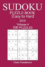 300 Easy to Hard Sudoku Puzzle Book - 2018