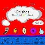 Orishas the Childrens Book (Part 3)