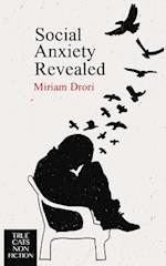 Social Anxiety Revealed af Miriam Drori