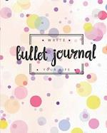 Bullet Journal Write Your Way, Dated Notebook 8x10