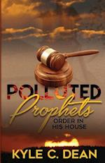 Polluted Prophets