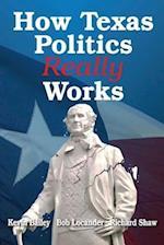 How Texas Politics Really Works
