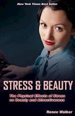 Stress & Beauty