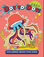 Easy Dot to Dot Coloring Book for Kids