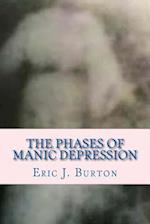 The Phases of Manic Depression