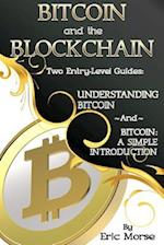 Bitcoin and the Blockchain - Two Entry Level Guides