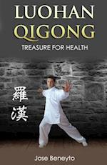 Luohan Qigong. Treasure for Health