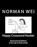 Happy Crossword Hooker (International Edition)