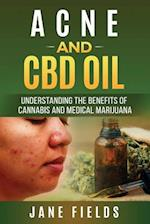 Acne and CBD Oil Understanding the Benefits of Cannabis and Medical Marijuana