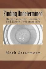 Finding Undetermined