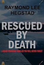 Rescued by Death