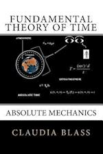 Fundamental Theory of Time