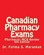 Canadian Pharmacy Exams - Pharmacist McQ Review, 4th Edition 2018
