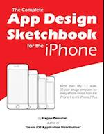 The Complete App Design Sketchbook for the iPhone