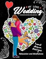 My Love Wedding Coloring Book for Adults