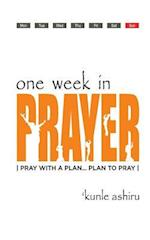 One Week in Prayer