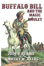 Buffalo Bill and the Magic Amulet