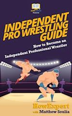 Independent Pro Wrestling Guide