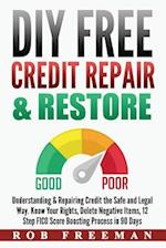 DIY Free Credit Repair & Restore
