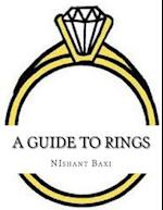 A Guide to Rings