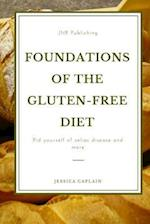 Foundations of the Gluten-Free Diet