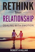 Rethink Your Relationships