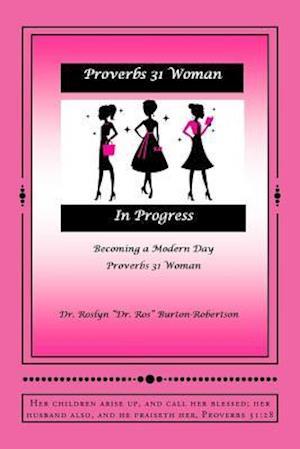 Proverbs 31 Woman in Progress
