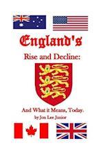 England's Rise and Decline af Jon Lee Junior