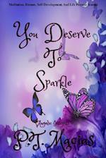 You Deserve to Sparkle
