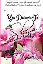 You Deserve to Shine