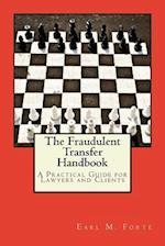 The Fraudulent Transfer Handbook
