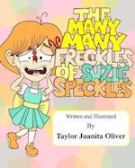 The Many, Many Freckles of Suzie Speckles