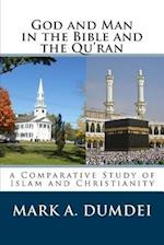 God and Man in the Bible and the Qu'ran