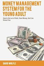 Money Management System for the Young Adult