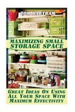 Maximizing Small Storage Space