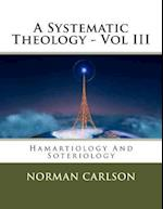 A Systematic Theology - Vol III