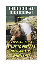 Dirt Cheap Prepping