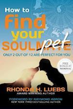 How to Find Your Soul(mate)Pet af Rhonda H. Luebs