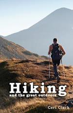 Hiking and the Great Outdoors