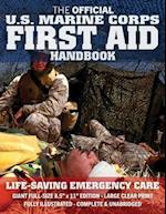 The Official US Marine Corps First Aid Handbook - Full-Size Edition
