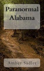 Paranormal Alabama af Amber Sadler