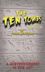 The Ten Tombs of Dr. Styles