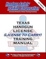 Texas Handgun License (License to Carry) Training Manual, 12th Ed.