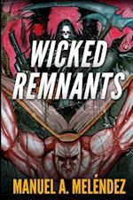 Wicked Remnants
