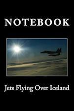 Jets Flying Over Iceland
