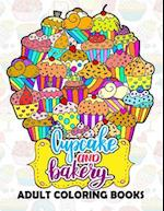 Cupcake and Bakery Adults Coloring Book
