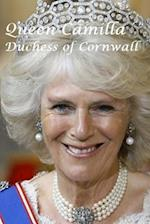 Queen Camilla - Duchess of Cornwall