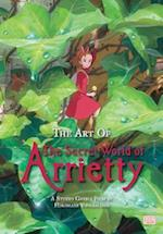 The Art of the Secret World of Arrietty (Secret World of Arrietty)