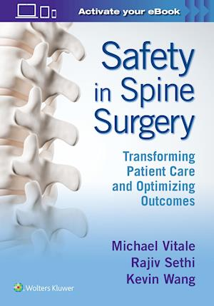 Safety in Spine Surgery: Transforming Patient Care and Optimizing Outcomes