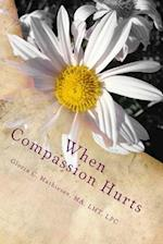 When Compassion Hurts